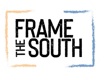Frame the South